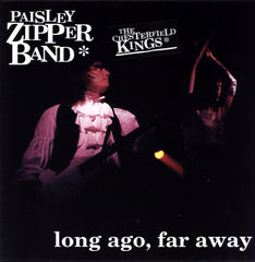 The Paisley Zipper Band (Chesterfield Kings) ‎– Long Ago, Far Away