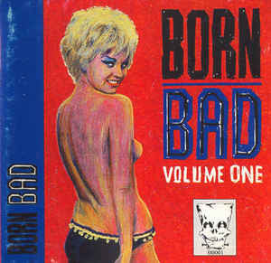 Born Bad Vol.1|Various Artists