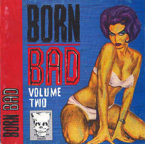 Born Bad Vol.2|Various Artists