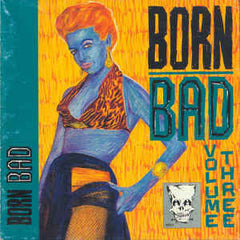 Born Bad Vol.3|Various Artists