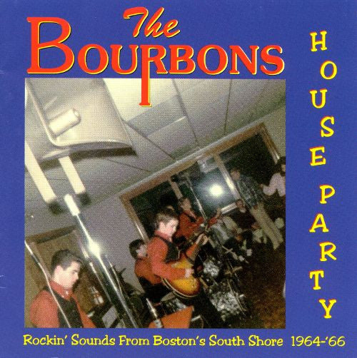 Bourbons|House Party