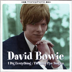 Bowie, David - I Dig Everything: The 1966 Pye Singles