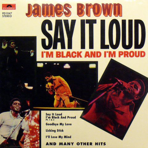 Brown, James - Say It Loud I'm Black And I'm Proud