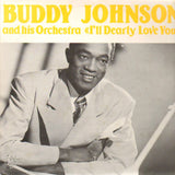 Johnson, Buddy - I'll Dearly Love You*