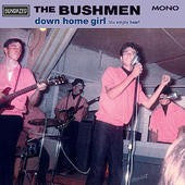 Bushmen  - Down Home Girl