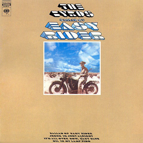 Byrds - Ballad Of Easy Rider