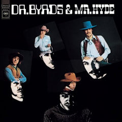 Byrds - Dr. Byrds & Mr. Hyde