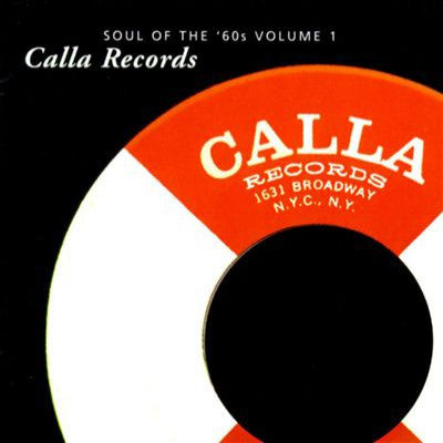 Calla Records - Soul Of The 60s - Various Artists
