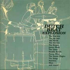 Dutch Beat Explosion - Various Artists