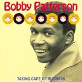 Patterson, Bobby - Taking Care Of Business