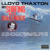 Challengers - Lloyd Thaxton Goes Surfing With
