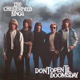 Chesterfield Kings - Don t Open Til Doomsday
