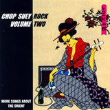 Chop Suey Rock Vol. 2 - Various Artists