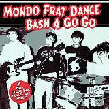 Mondo Frat Dance Bash A Go Go - Various Artists