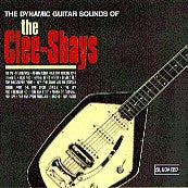 Clee-Shays - The Dynamic Guitar Sounds Of...