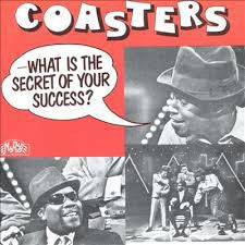 Coasters - What Is The Secret Of Your Success*