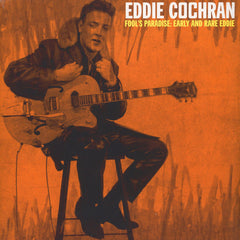 Cochran, Eddie|Fool's Paradise: Early and Rare Eddie