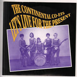 Continental Coets, The - Let's Live For The Present