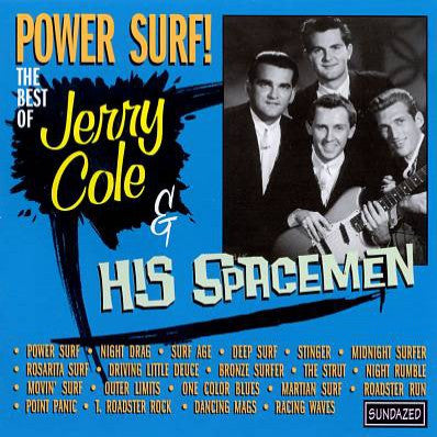 Cole, Jerry & His Spacemen - Power Surf!