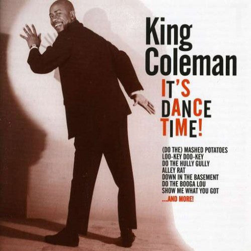 Coleman, King - It's Dance Time