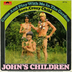 John s Children - Come And Play With Me In The Garden