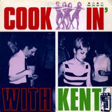 Cookin With Kent  - Various Artists