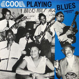 Cool Playin Blues - Various Artists