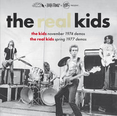 "Real Kids |The Kids 1974 Demos / The Real Kids 1977 Demos"" Gatefold LP + 32 page booklet"