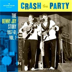 Joy, Benny - Crash The Party - The Benny Joy Story Vol. 1
