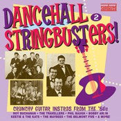 Dancehall Stringbusters! Vol. 2: Driving Guitars! - Various Artists