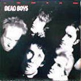 Dead Boys  - We Have Come For Your Children (180g)