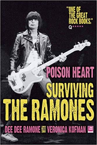 Dee Dee Ramone - Poison Heart / Surviving The Ramones|Vera Ramone (167 pgs)