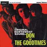 Don And The Goodtimes - The Original Northwest Sound Of...