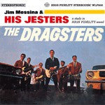 Messina, Jim  & The Jesters - The Dragsters