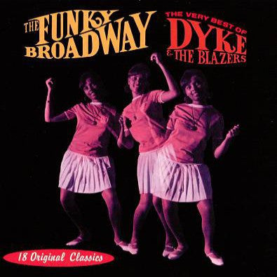 Dyke And The Blazers - Funky Broadway