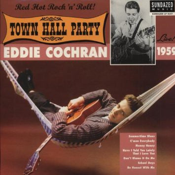 Cochran, Eddie - Live At Town Hall Party