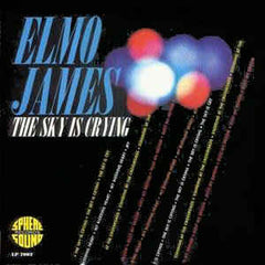 James, Elmore|The Sky is Crying