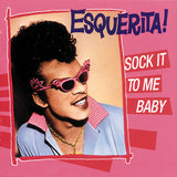 Esquerita|Sock It To Me Baby