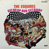 Esquires|Get On Up And Get Away