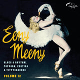 Eeny Meny – Exotic Blues & Rhythm Vol. 12|Various Artists