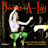 Boom-A-Lay – Exotic Blues & Rhythm Vol. 7|Various Artists