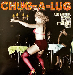 Chug-A-Lug – Exotic Blues & Rhythm Vol. 8|Various Artists