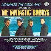Fantastic Baggys - Anywhere The Girls Are!