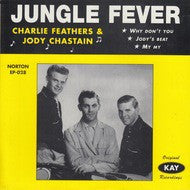 Feathers, Charlie & Jodie Chastain - Jungle Fever