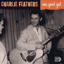 Feathers, Charlie - One Good Gal b/w Cockroach