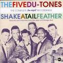 Five Du-Tones - Shake A Tail Feather
