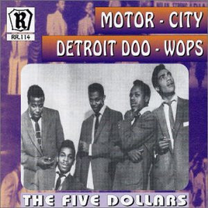 Five Dollars (Featuring Andre Williams)|Motor City Doo-Wops