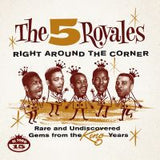 FIVE ROYALES,THE|Right Around The Corner