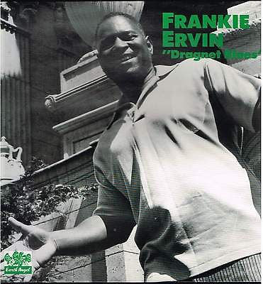 Ervin, Frankie|Dragnet Blues*