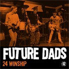 Future Dads - 24 Winship